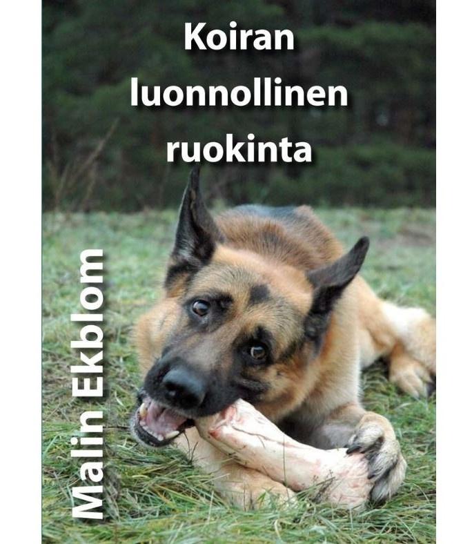 malin ekblom koiran luonnollinen ruokinta