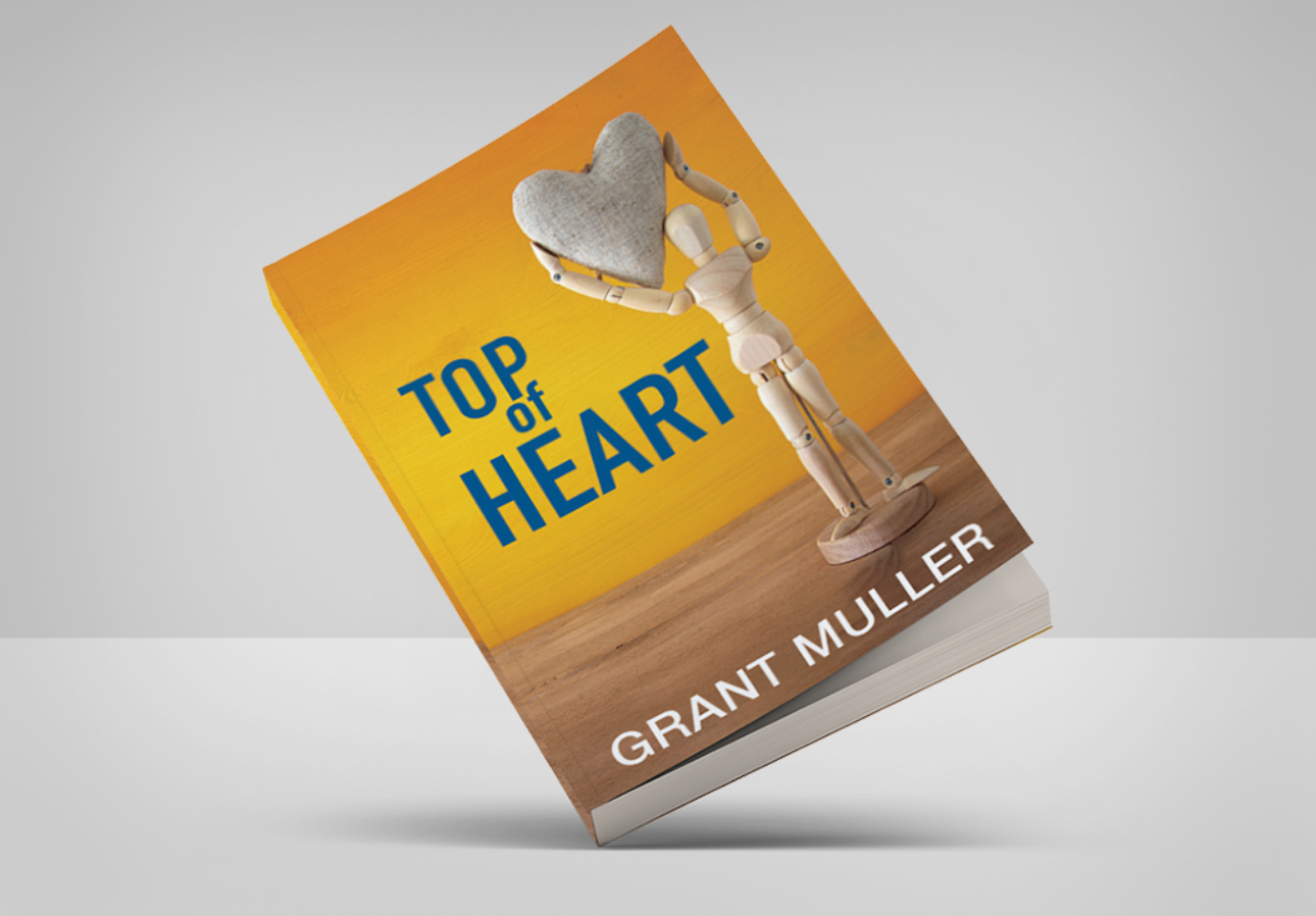 The book titled Top of Heart by Grant Muller