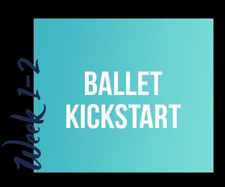 course week 1-2 - Ballet Kickstart