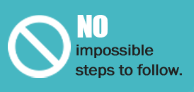 no impossible steps to follow