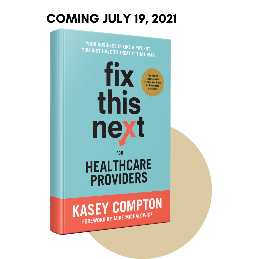 Kasey Compton Fix This Next for Healthcare Providers