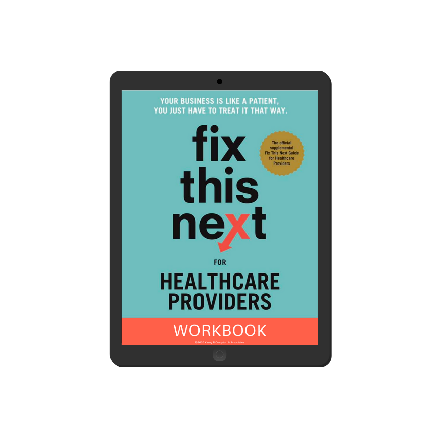 Kasey Compton   Fix This Next for Healthcare Providers   Quickstart