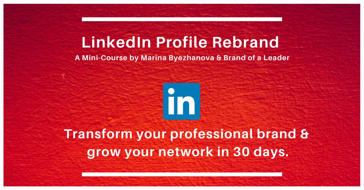 LinkedIn Profile Rebrand - Brand of a Leader