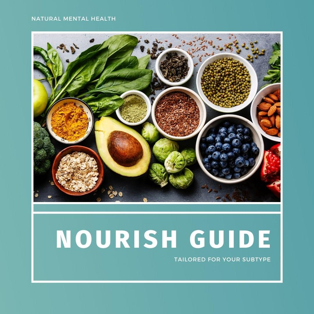 The nourish guide is tailored for your subtype.
