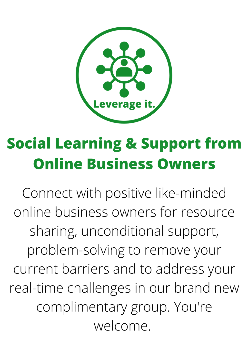 Social Learning & Support from Online Business Owners