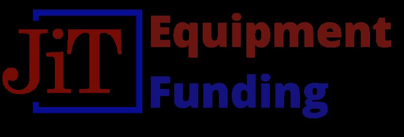 JIT Equipment Funding