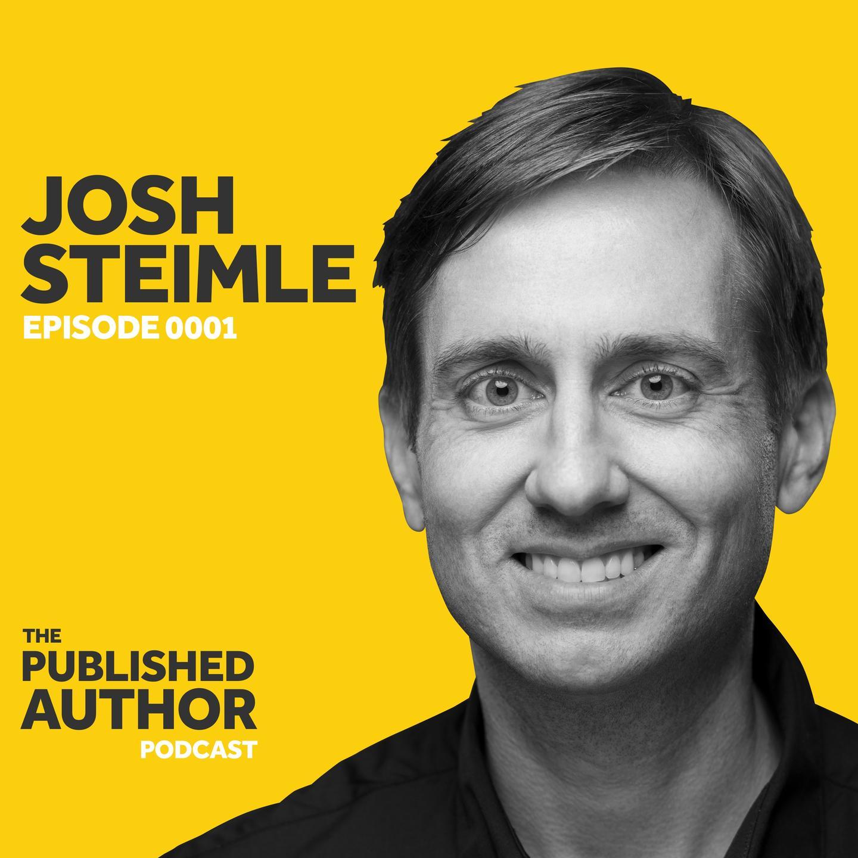 Episode 0001 - Josh Steimle