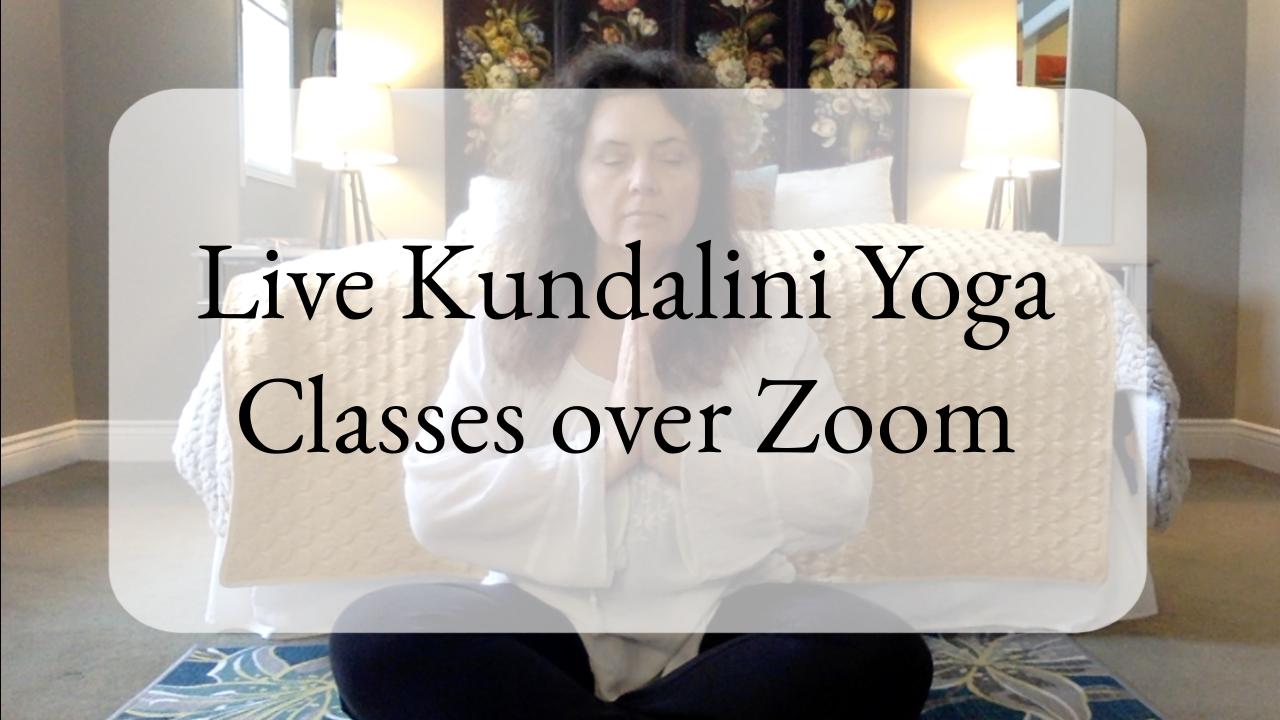 Kundalini Live Yoga Classes over Zoom