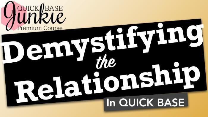 Demystifying the Relationship in Quick Base