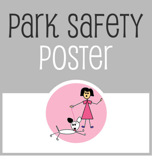 The Family Dog - Park Safety Poster