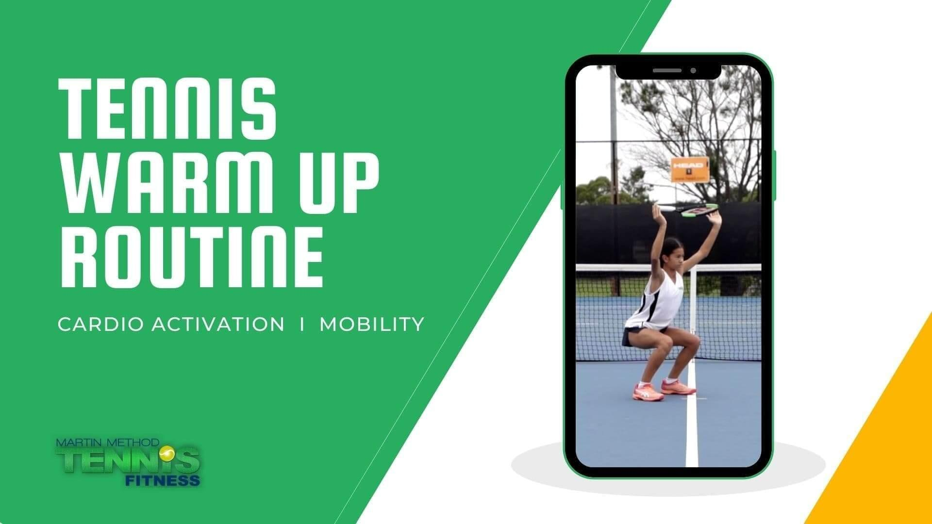 TENNIS WARM UP & MOBILITY