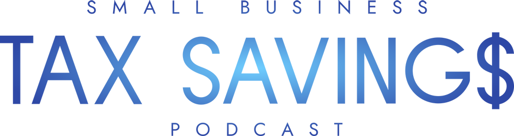 Small Business Tax Savings Podcast