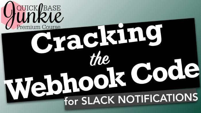 Cracking the Webhook Code for Slack Notifications in Quick Base - Title
