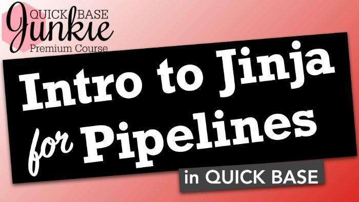 Intro to JInja for Pipeines in Quick Base - TItle