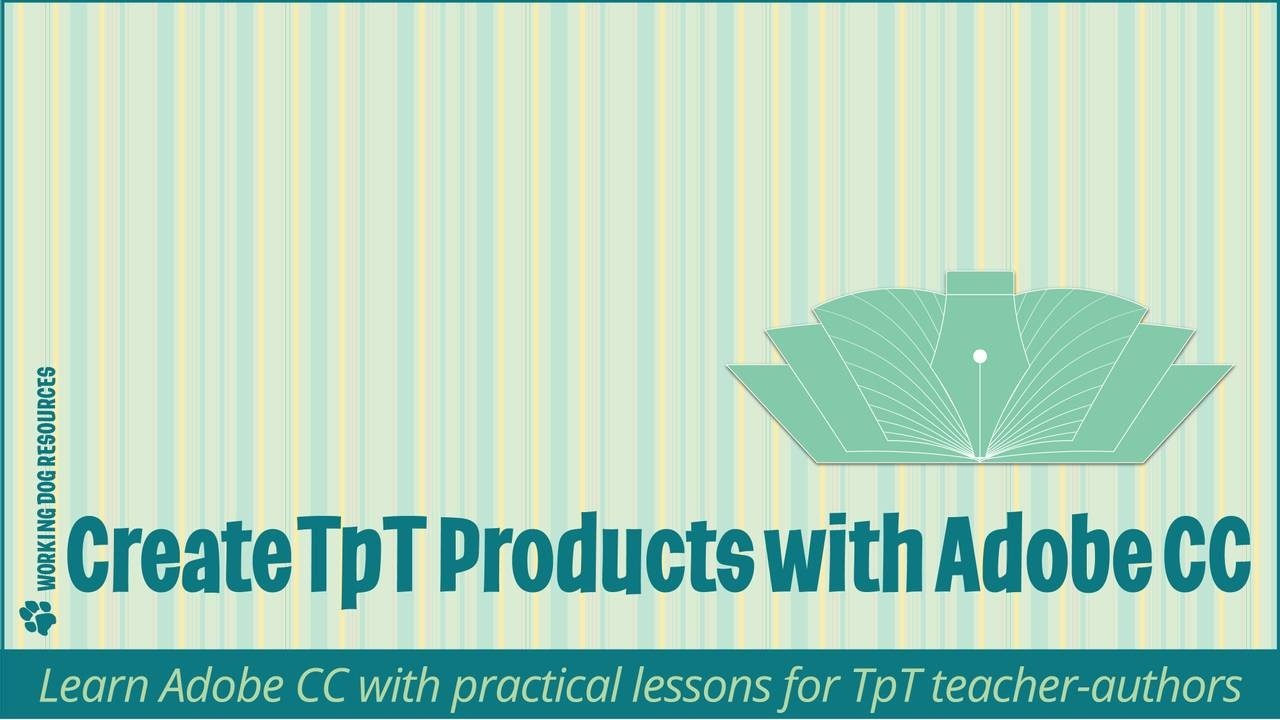 How to self create TpT products with Adobe Creative Cloud