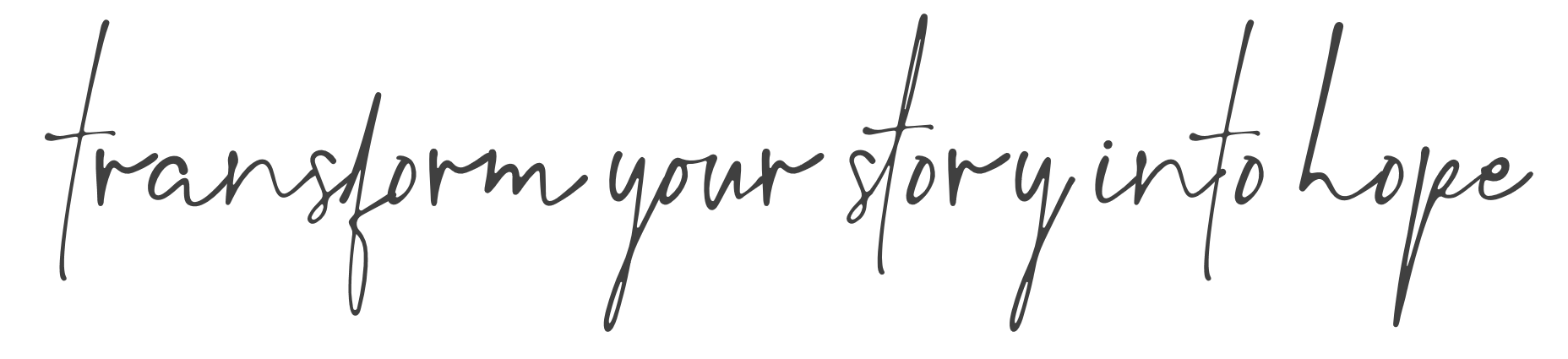 transform your story into hope