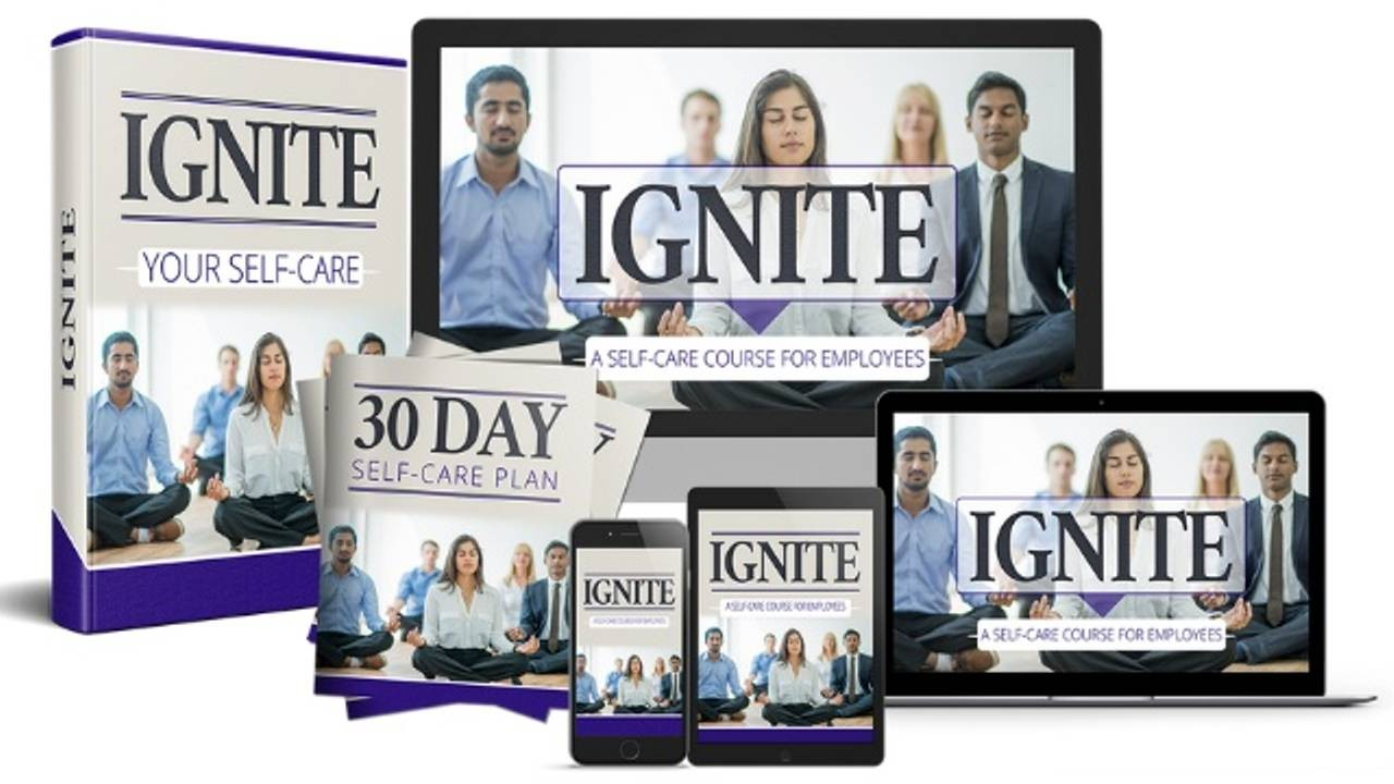 IGNITE Mini Course - self care for employees