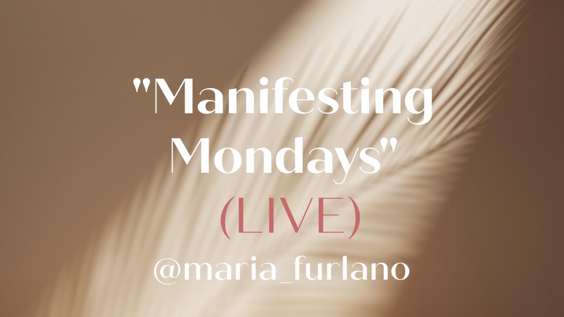 Manifesting Mondays Live Maria Furlano Instagram
