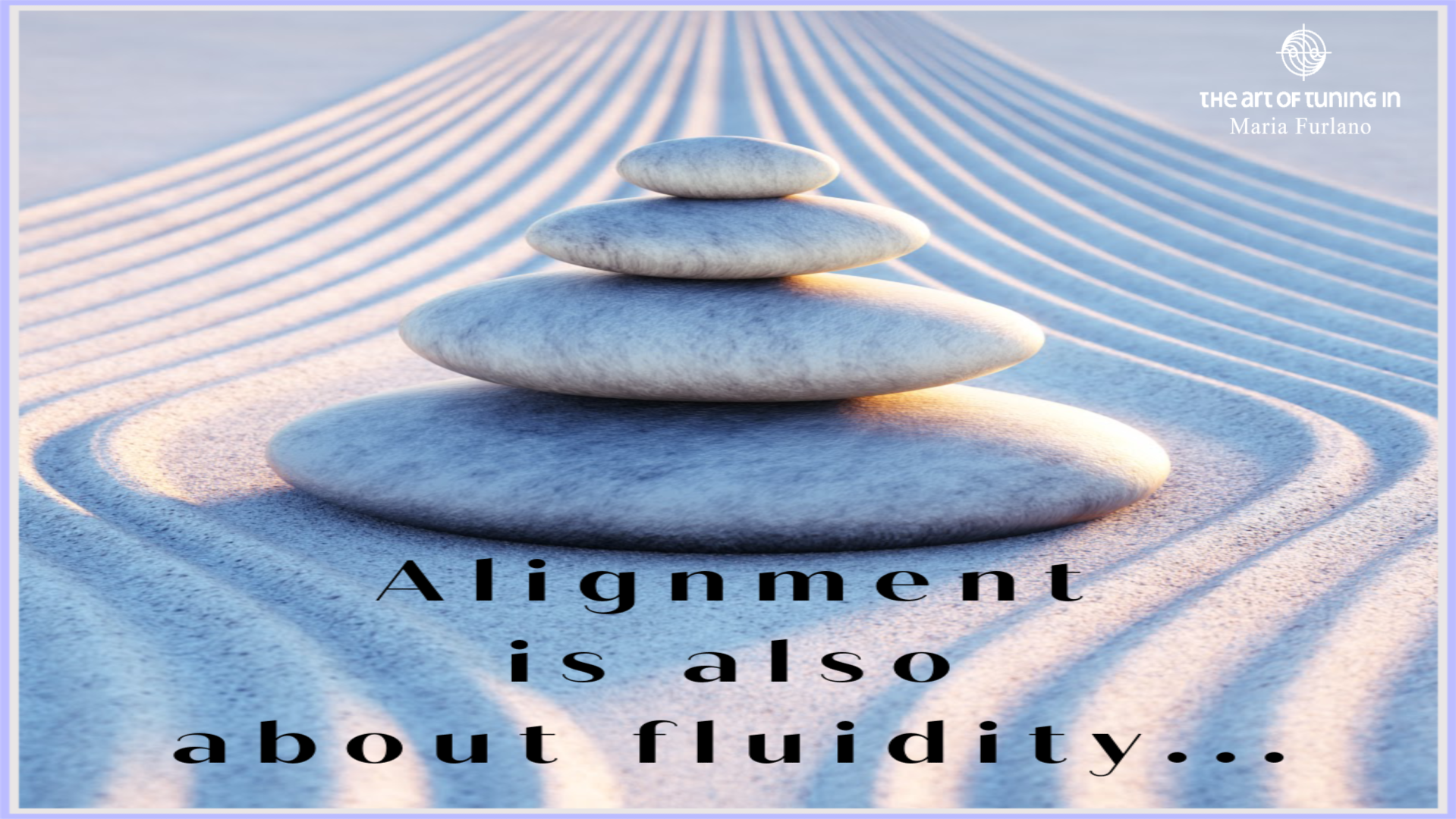 alignment is also about fluidity Maria Furlano Instagram