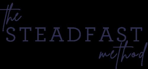 The Steadfast Method