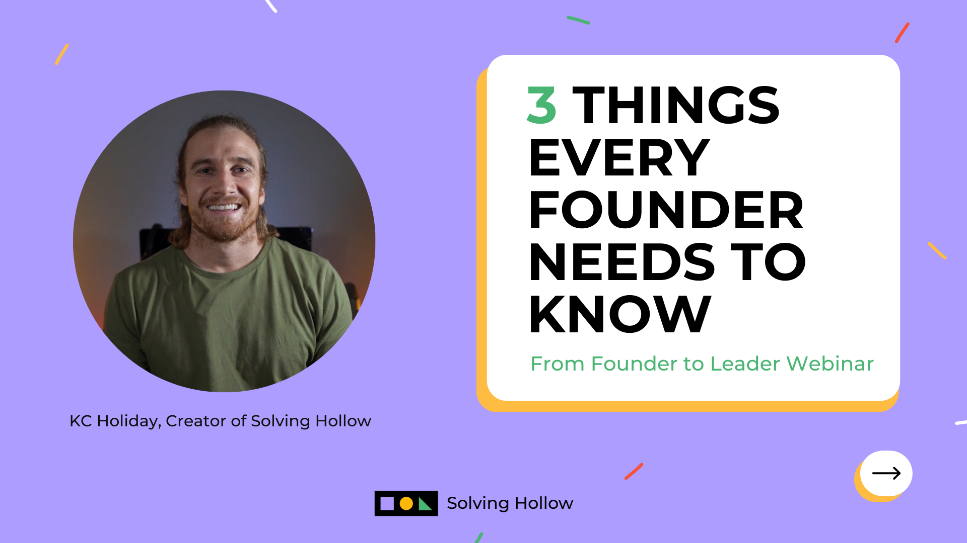 A title image of a webinar titled three things every founder needs to know