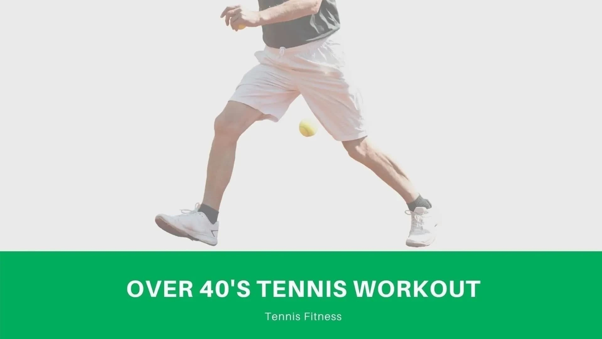 over-40s-tennis-workout