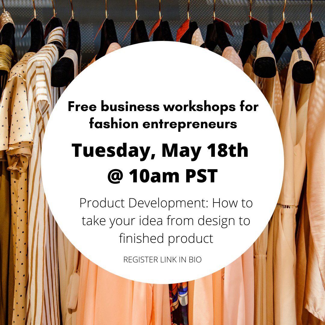 Product Development for your Clothing Brand Workshop for Fashion Entrepreneurs