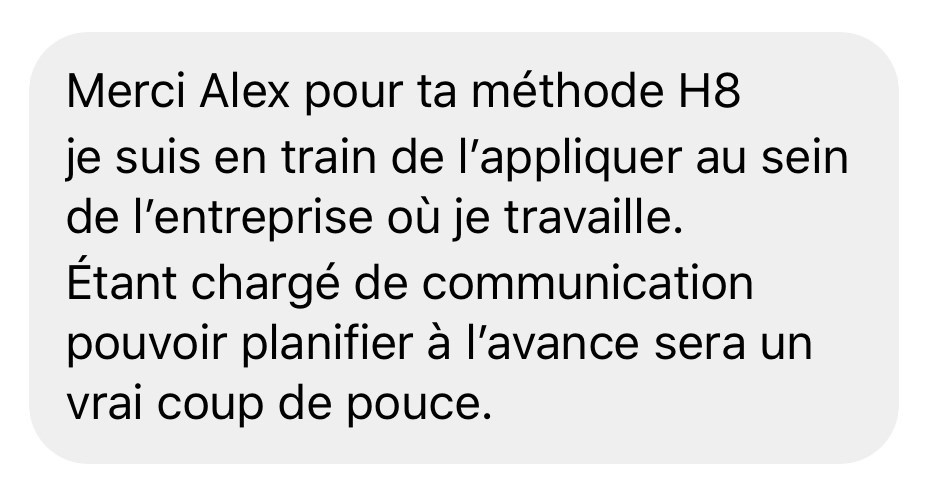 Merci Alex pour ta methode H8