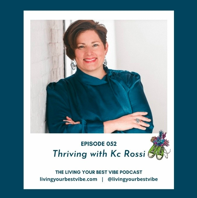 Living your best vibe with Kc Rossi