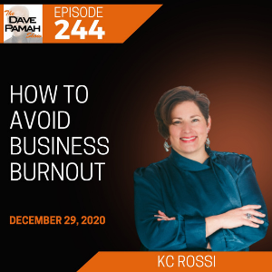How to avoid business burnout with Kc Rossi