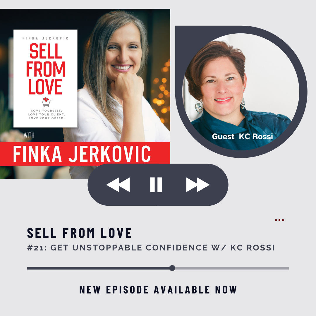 Kc Rossi on Sell From Love Podcast