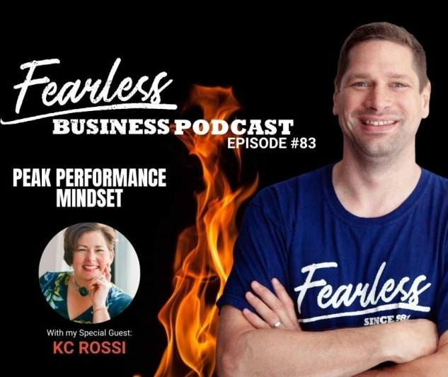 Kc Rossi on the Fearless Business Podcast