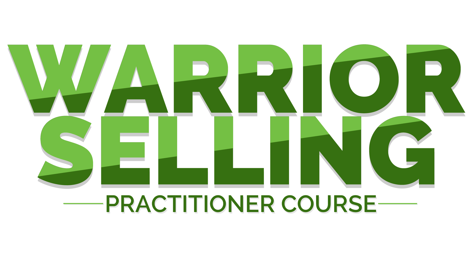 WARRIOR SELLING® PRACTITIONER COURSE
