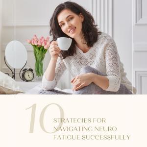 NeuroFatigue Success Guide