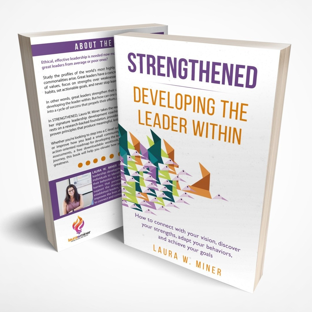 Laura W. Miner Strengthened Developing the Leader Within
