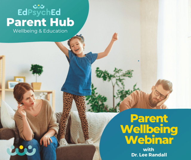 EdPsychEd Parent Hub Wellbeing Webinar