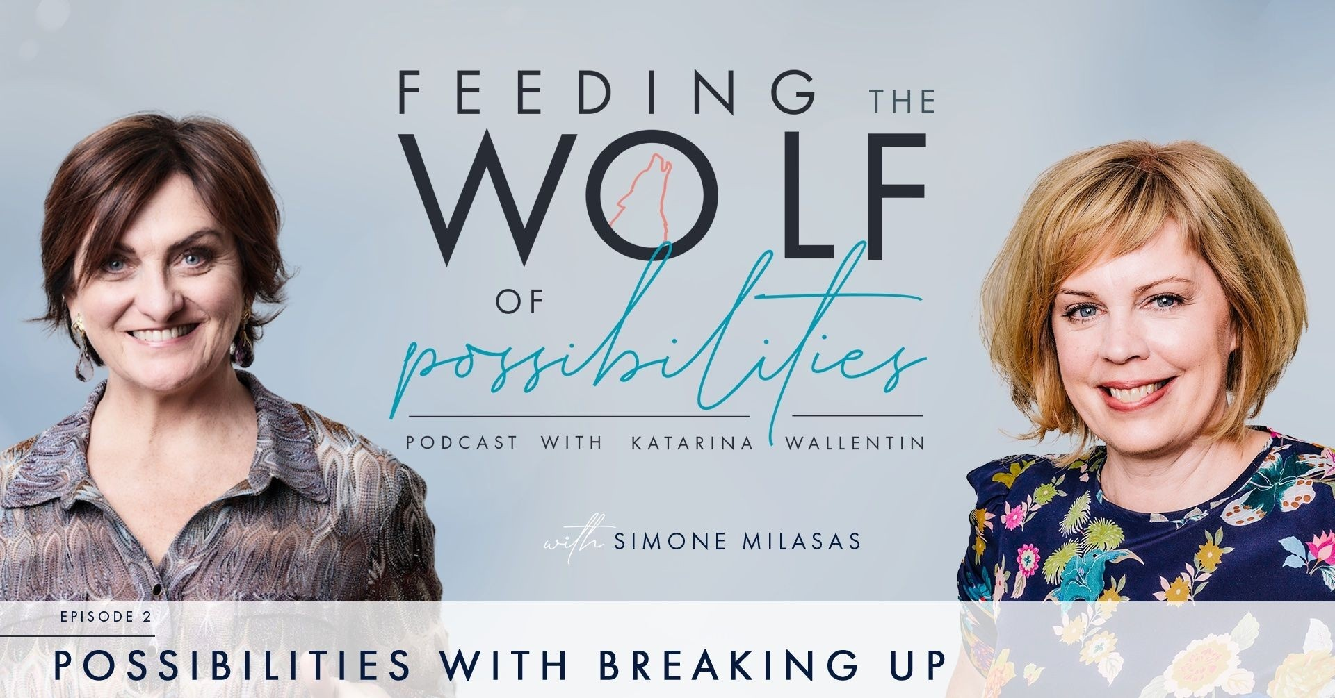 Possibilities with Breaking Up podcast