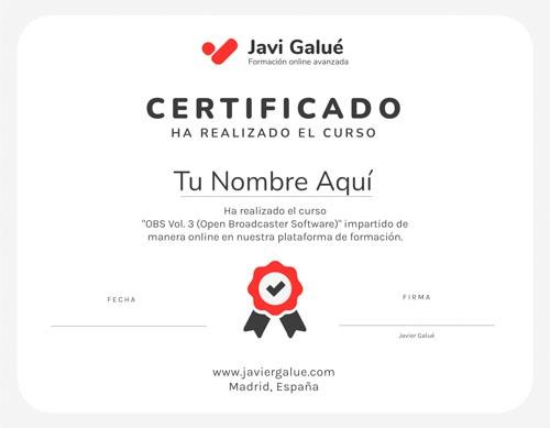 Certificado de Participación del Curso de OBS vol 1 de Javier Galué - Formación Avanzada