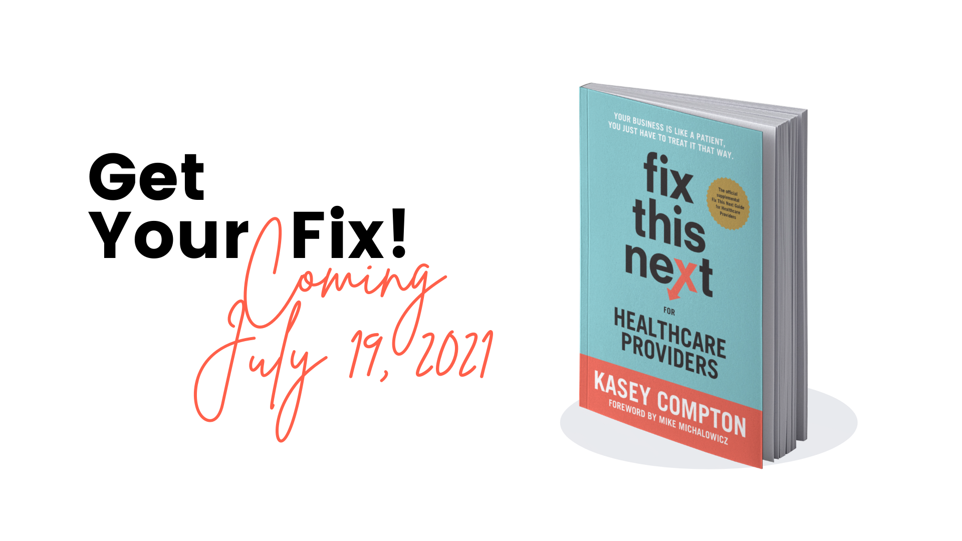 Get your fix! Buy Fix This Next for Healthcare Providers by Kasey Compton, LPCC
