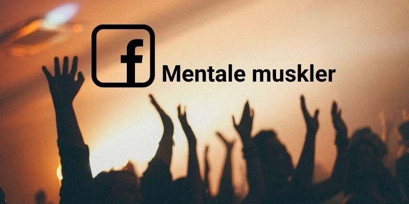 Mentale muskler Facebookgruppe fra MetaResource