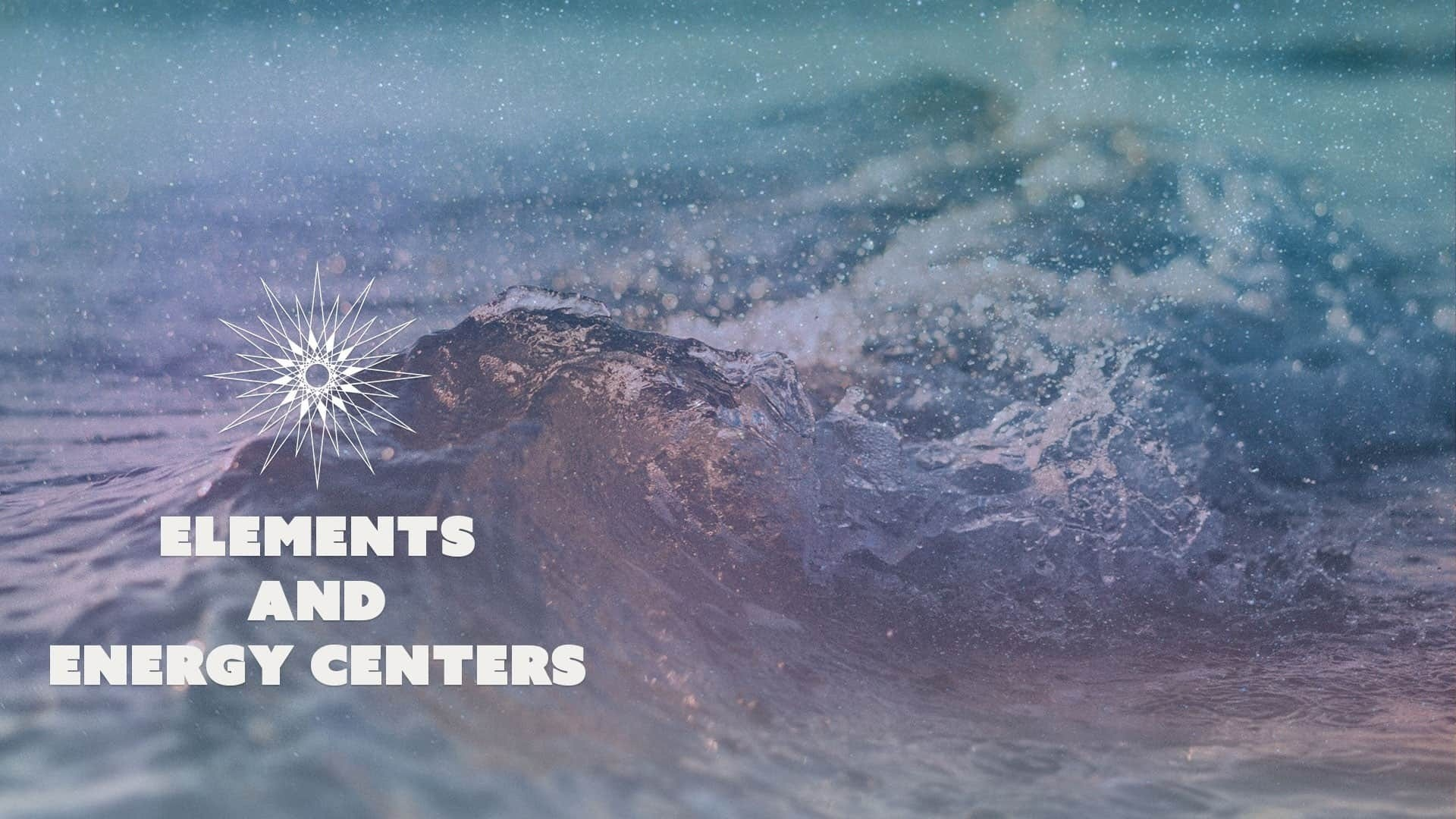 Change Your Stars - Elements and Energy Centers