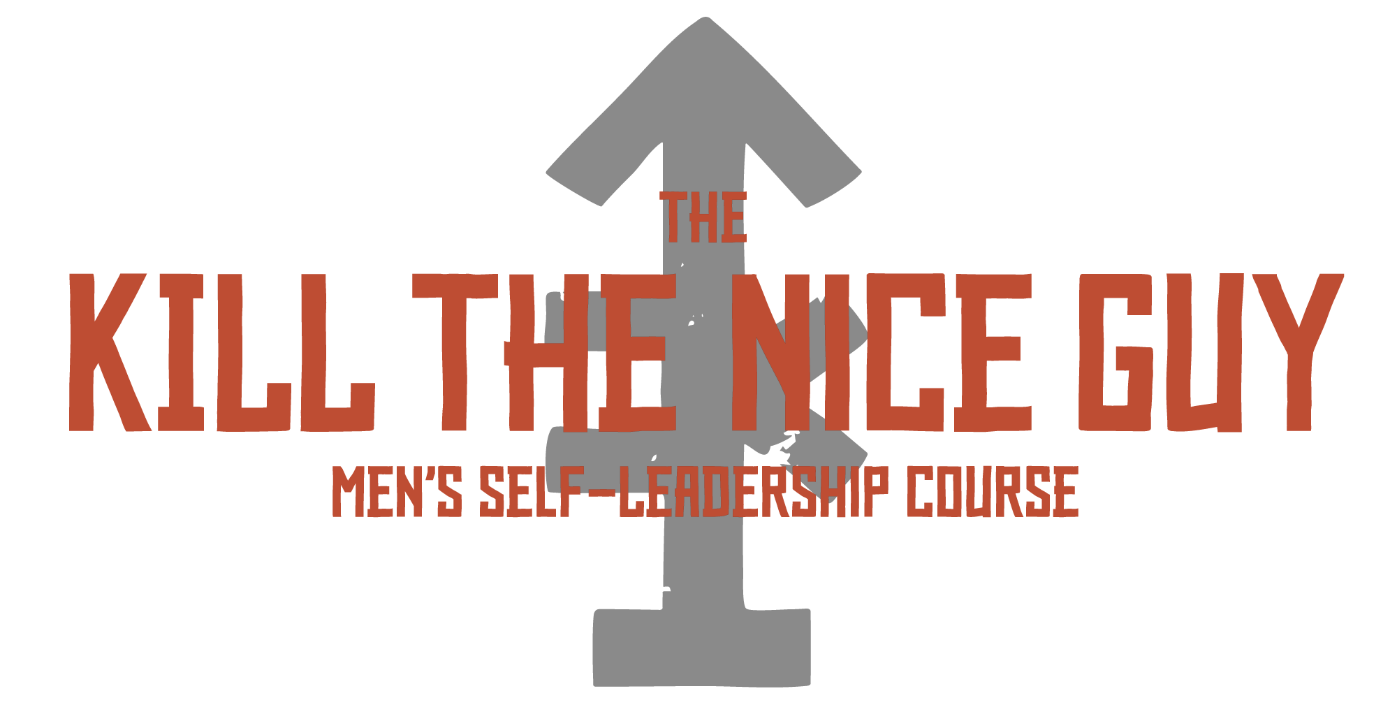 The Kill The Nice Guy Men's Self-Leadership Course