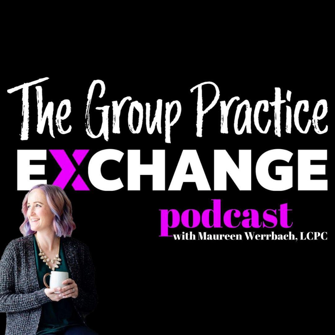 Kasey Compton   The Group Practice Exchange Podcast   Systems & Processes for Larger Group Practices