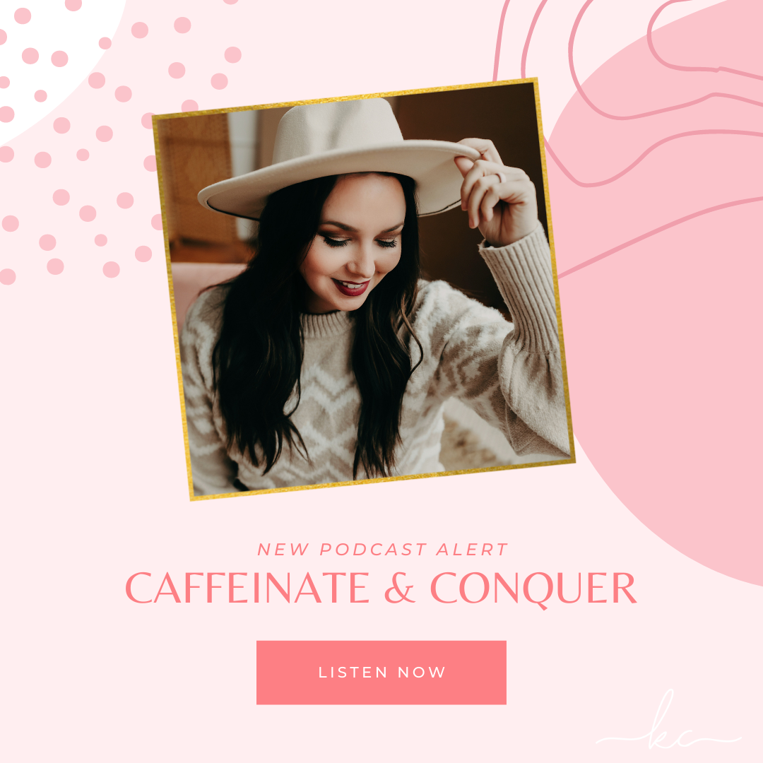 Kasey Compton | Caffeinate & Conquer | If I Screw it Up, I'll Fix It!