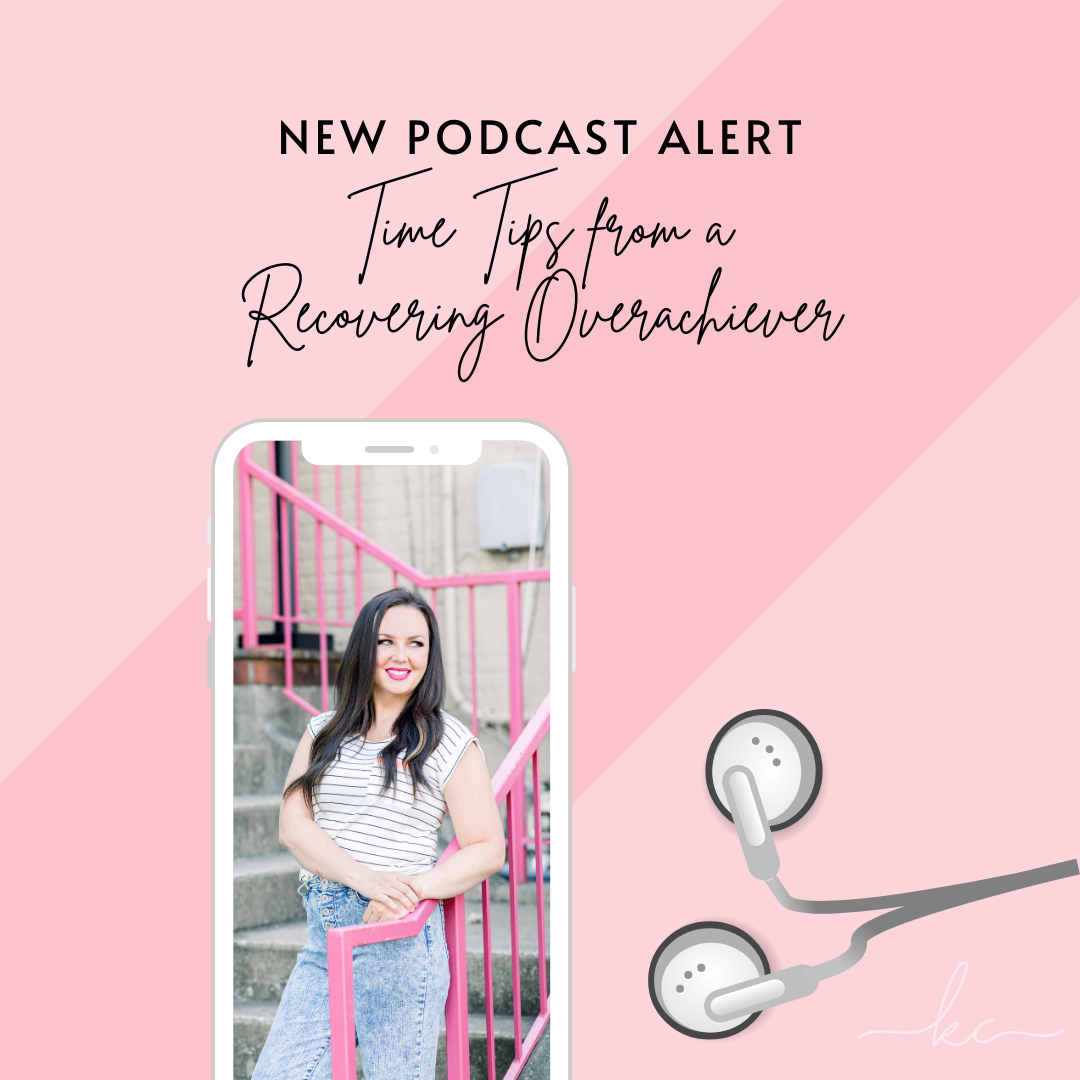 Kasey Compton | 25th Hour Podcast | Recovering Overachiever