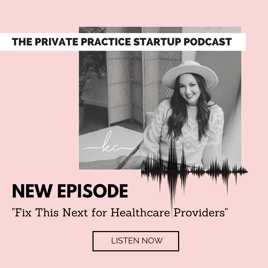 Kasey Compton   The Private Practice Startup   Treat Your Business Like a Patient