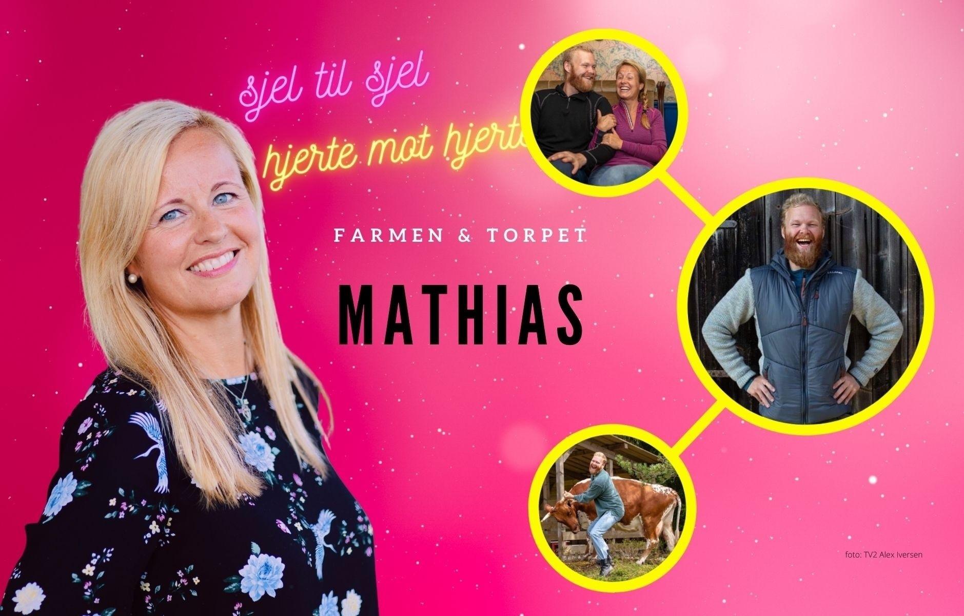 Hva er Farmen Mathias sin største drøm?