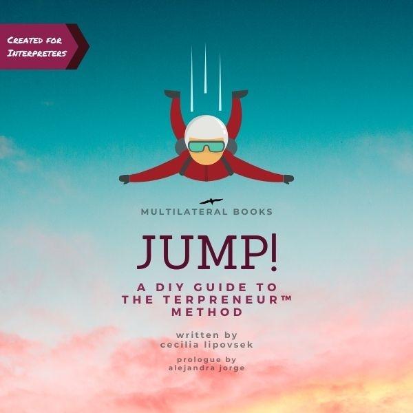 JUMP! A DIY Guide to THE TERPRENEUR™ METHOD