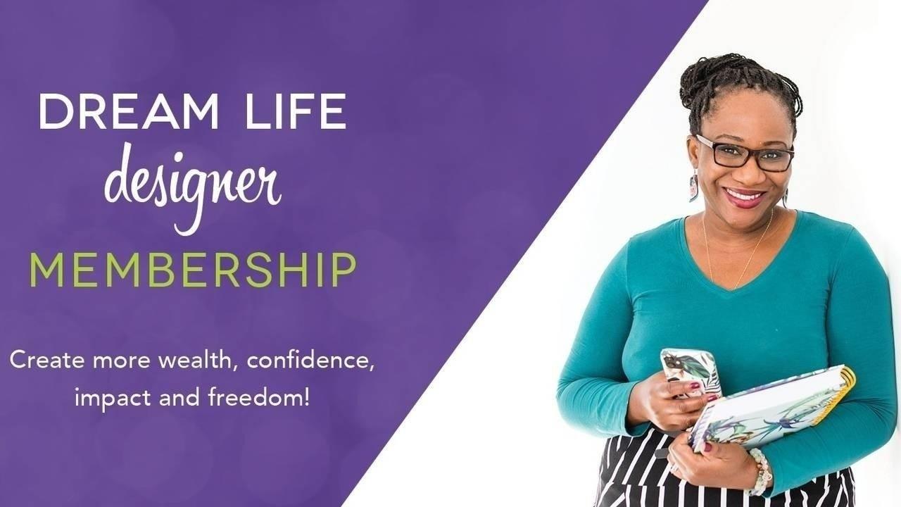 Dream Life Designer Membership is NOW open!