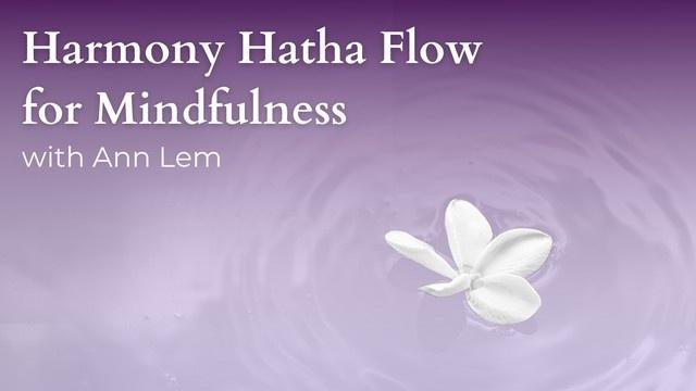 Harmony Hatha Flow for Mindfulness
